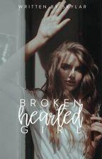 Broken Hearted Girl by skylar3006