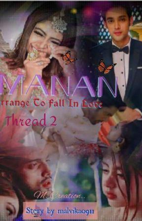 Manan - Arrange to Fall in Love (Thread 2) by malvika0911