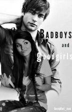 Bad Boys and Good Girls by GossipGurl_xoxo