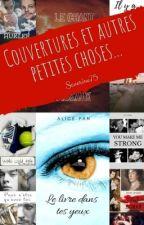 Couvertures et divers bidouillages by Severine75