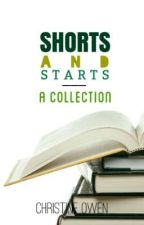 Shorts and Starts: A Collection by Christine_Owen