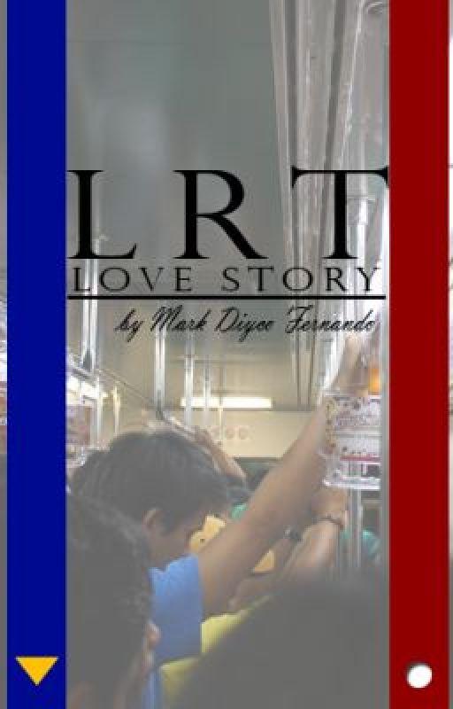LRT Love Story (ON GOING) by MarkDiycoFernando