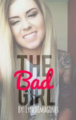 The Bad Girl {Riker Lynch} (Slow Updates)