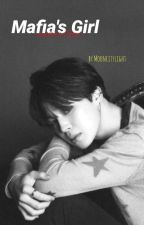 Mafia's girl | JM x READER | by mooncitylight