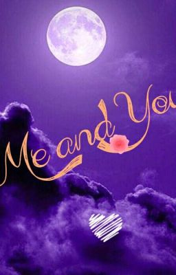 Ta Và Người(Me And You)