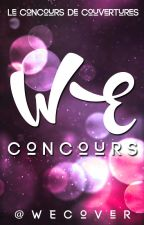 WEconcours - TERMINÉ by WEcoverReborn