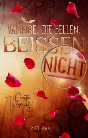 Vampire, die bellen, beißen nicht (Leseprobe) by CThomasAutorin