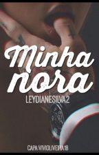 Minha Nora 🔥 by LeydianeSilva2