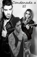Condenada a El (Zayn,Joe Jonas y tu) by dmelissa93