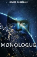 Monologue by xportebois