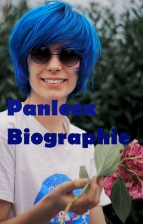 Panleex Biographie Fan Fiction Deckblatt Vorwort Wattpad