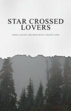 1 | Star-Crossed Lovers  ➸ Cato Hadley  by aelinscourt