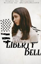 Liberty Bell | s. rogers by HoldTheMoon808