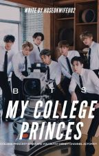 My College Princes✔️ || BTS Malay Fanfic by hoseokwifeu02