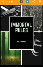 The Immortal Rules by Kaitlynabc