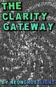 The Clarity Gateway by NeonGhostLight