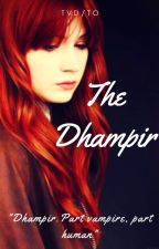 The Dhampir (Repost) by insaneredhead