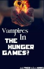 Vampires in the Hunger Games? by joshtheorobertansel