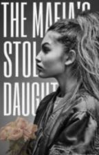The Mafia's Stolen Daughter | COMPLETED by chocolateandwords