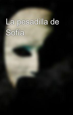 La pesadilla de Sofía by EricRaven