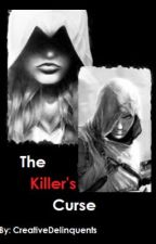 The Killer's Curse by CreativeDelinquents