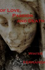 A Tale of Love, Passion and Death. (Winter Song II) by FernandaMiln