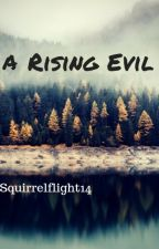A Rising Evil   Book One   Warrior Cats by Squirrelflight14