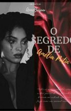 O Segredo de Amélia  by angelarebequi