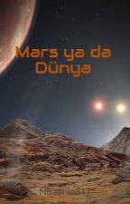 Mars ya da Dünya by Nisaahin817