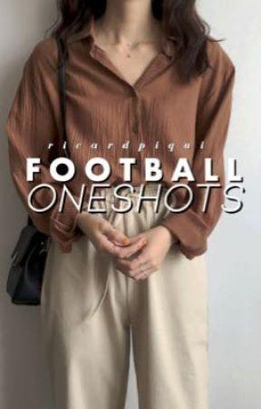 football oneshots by ricardpiqui