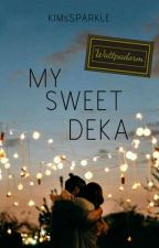 My Sweet Deka by magicianarnia