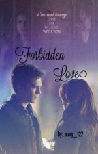 Forbidden love by mary_122