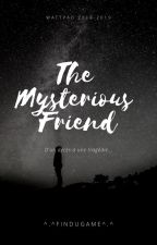 The mysterious friend by 0_0FinDuGame0_0