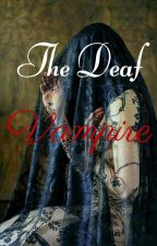 The Deaf Vampire  by popcornpeacan