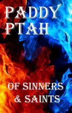 Of Sinners & Saints by paddycarr
