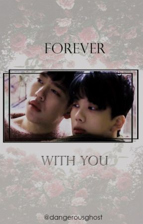 Forever With You [DAEJAE] by dangerousghost