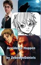 Accidents Happen by ZebedeeDaniels