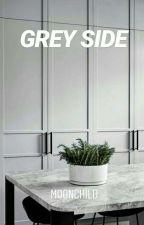 GREY SIDE by moonchild06_