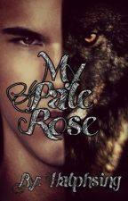 My Pale Rose {Jacob Black x Reader} by Halphsing