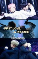 First love, a promise. |YOONMIN| by SxJimin