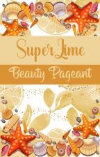 SUPERLIME BEAUTY PAGEANT 2019 by SuperLime_