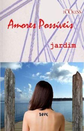 Amores Possíveis by Poeta_Jardim