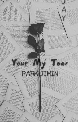 Your My Tear [H] [Jimin×You]
