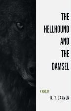The Hellhound and the Damsel by nyblackmore