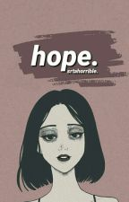 hope by srtahorrible