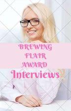 Brewing Flair Award: Interviews by Annie_Moon2001