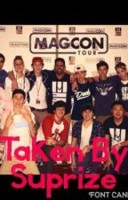 Taken By Suprize: a Magcon Fantasy by hannahcaccamise