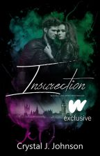 INSURRECTION || Book Three of the Affliction Trilogy by CrystalJJohnson