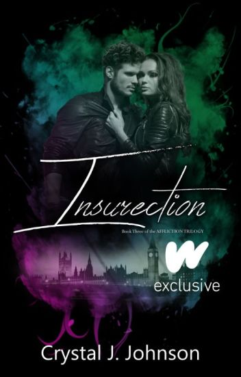 INSURRECTION  (Book 3 of the Affliction Trilogy)