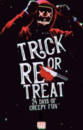 Trick or Retreat  by action